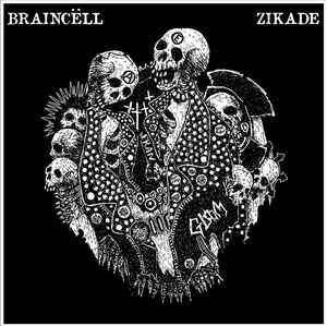 Image of  BRAINCËLL / ZIKADE - Split 7""