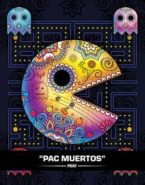 Pac Muertos (SUGAR SIN) - Print