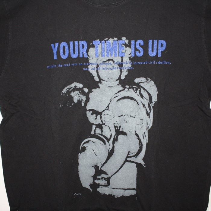 Image of 'YOUR TIME IS UP' T SHIRT