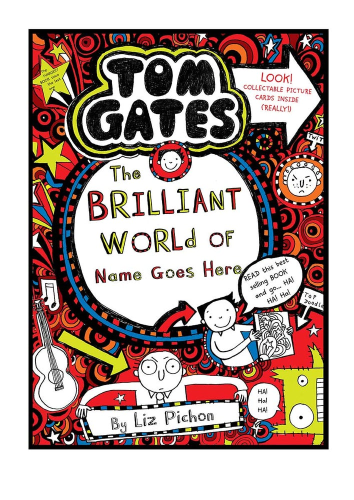 Image of Add A First Name Tom Gates Poster BOOK 1 'The Brilliant World' A4 + free b/w colouring in poster