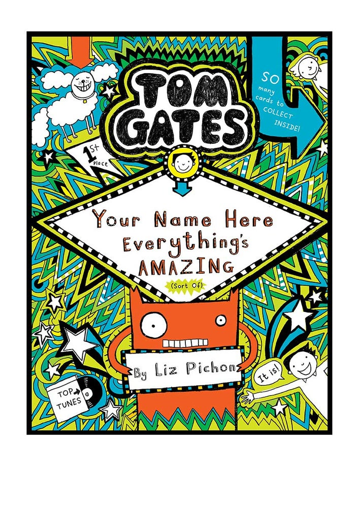 Image of Add A First Name Tom Gates Poster BOOK 3 'Everything's Amazing' A4 + free b/w colouring in poster