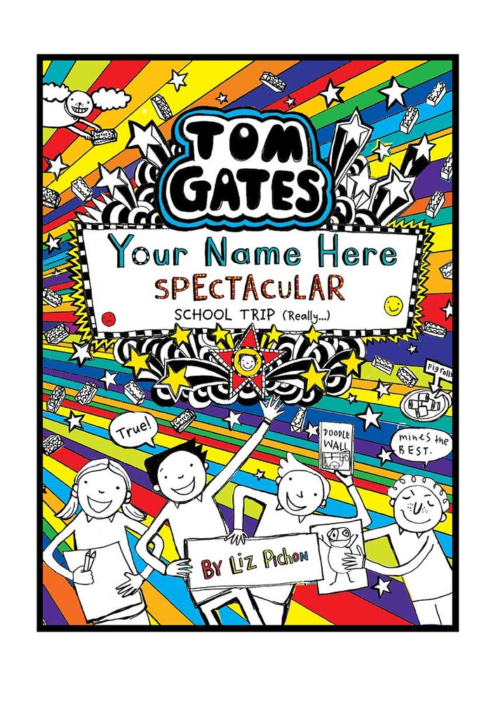 Image of Add A First Name Tom Gates Poster BOOK 17 'Spectacular School Trip' A4 + free b/w colouring poster