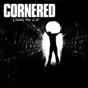 Image of Cornered - Living The Lie CD