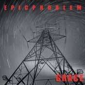 Image of Epic Problem - Grace 7""