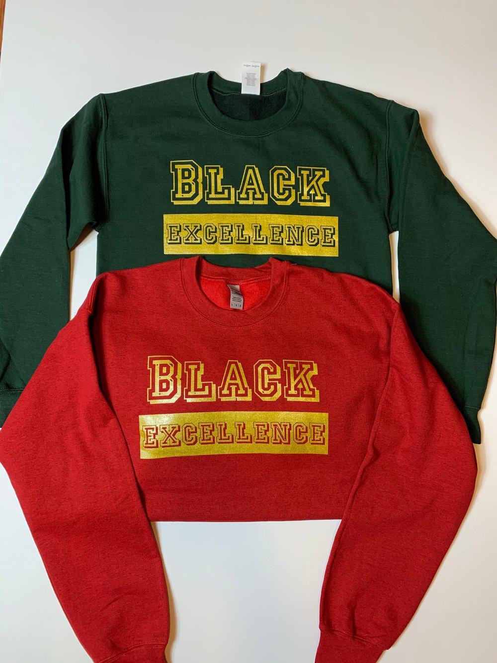 Image of Black Excellence Unisex Sweatshirt & T-Shirts