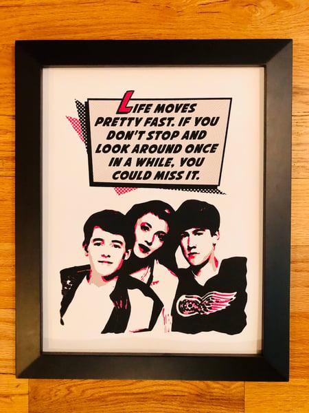 Image of Ferris Beuller Movie Quote Print