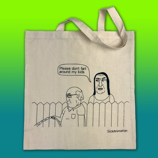 Please don't fart around my kids tote bag - Sick Animation Shop