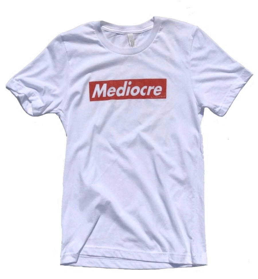 Image of Mediocre