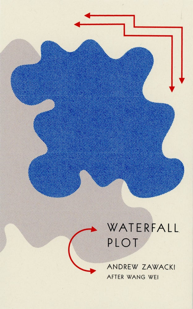 Image of Waterfall Plot by Andrew Zawacki (After Wang Wei)