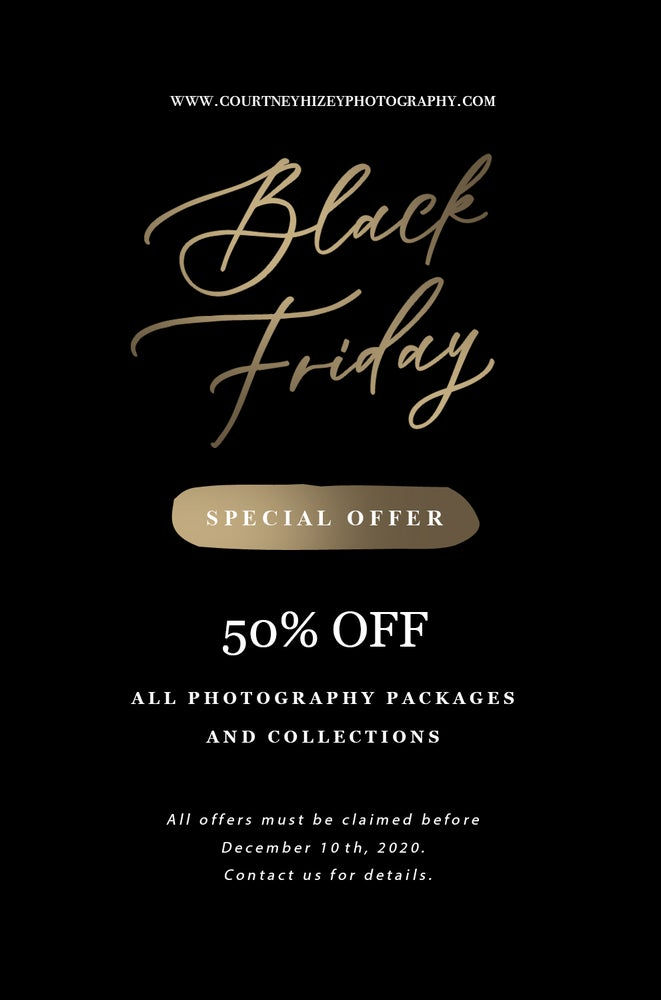 Image of Black Friday - 50% off any session fee + 50% off any prints, products or digital images