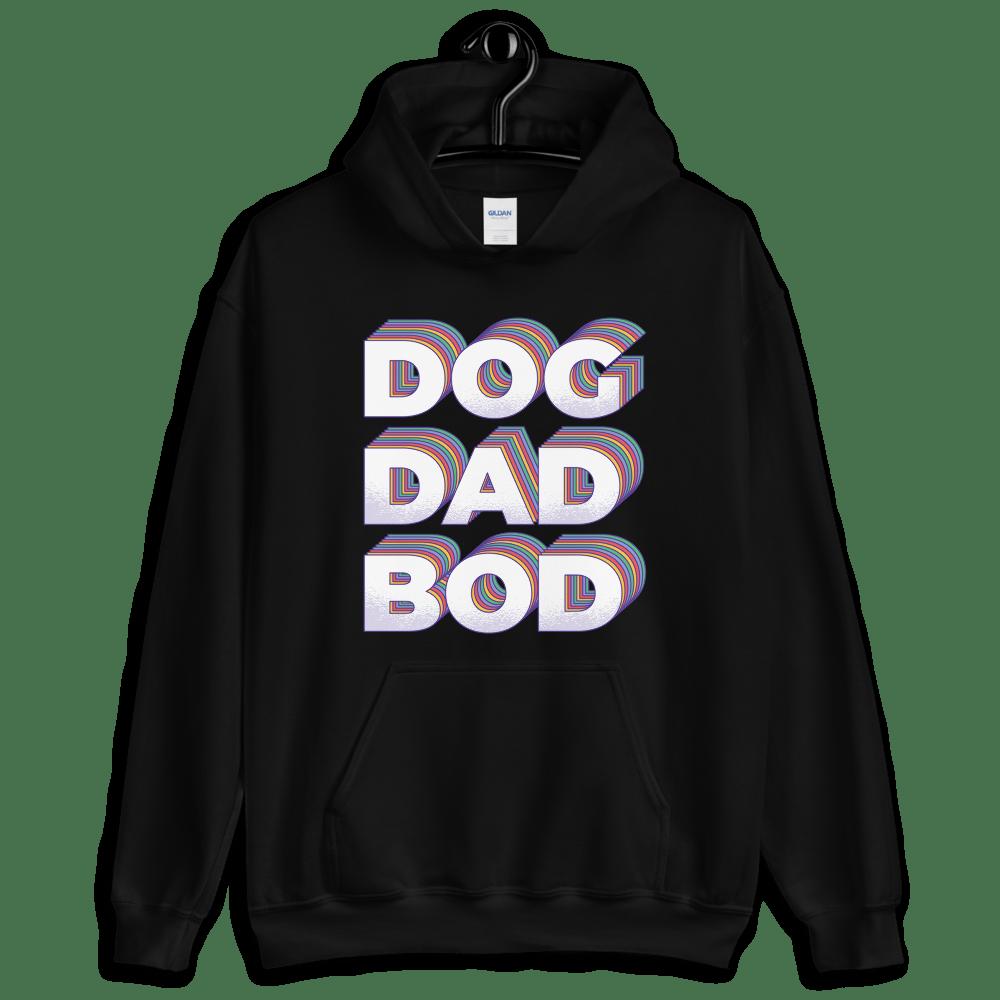 Image of Dog Dad Bod Hoodie