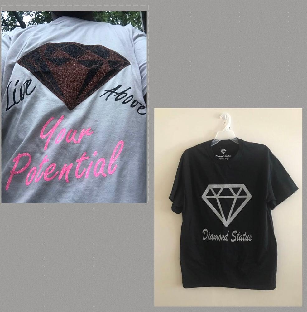 Image of  Diamond Status & Live Above (Glitter)