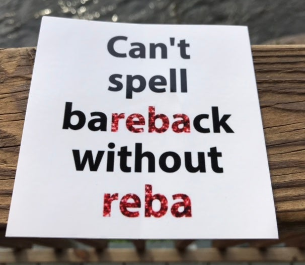 Image of Can't Spell Bareback w/o Reba Sticker 4 inch