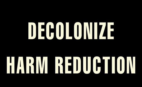 Image of Decolonize Harm Reduction Sticker