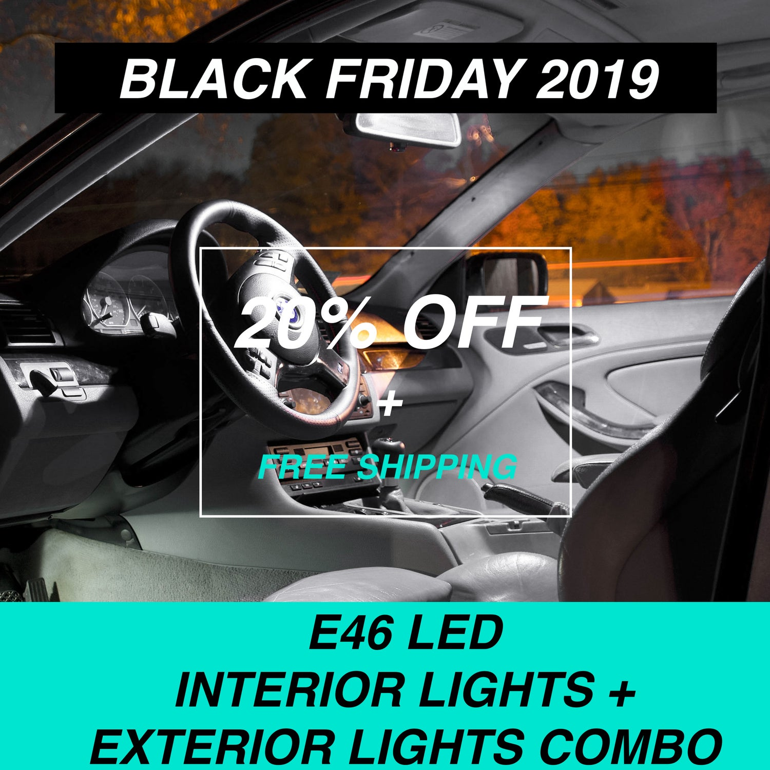 Image of BMW - 3 SERIES E46 LED INTERIOR + EXTERIOR LIGHTS COMBO DEAL