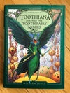 Toothiana: Queen of the Tooth Fairy Armies (The Guardians #3) by William Joyce