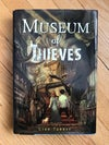 Museum of Thieves (The Keepers Trilogy #1) by Lian Tanner