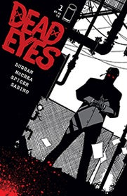 Image of Dead Eyes #1 all 5 covers