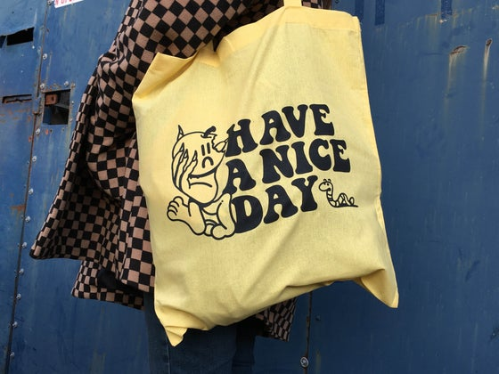 Image of Have A Nice Day Tote bag.