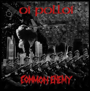 "Image of Oi Polloi / Common Enemy ""split"" 7"" (Import)"