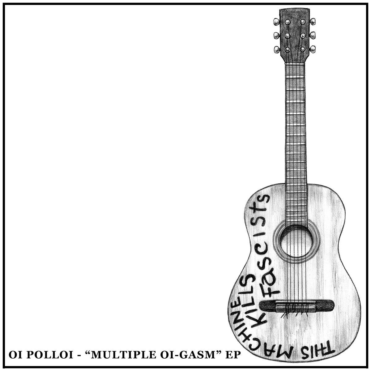 "Image of Oi Polloi- ""Multiple Oi-Gasm"" 7"" (Limited Edition /30)"
