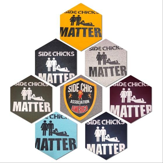 Image of Revised Side Chicks Matter T