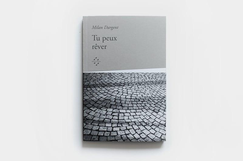 Image of Tu peux rêver, Milan Dargent
