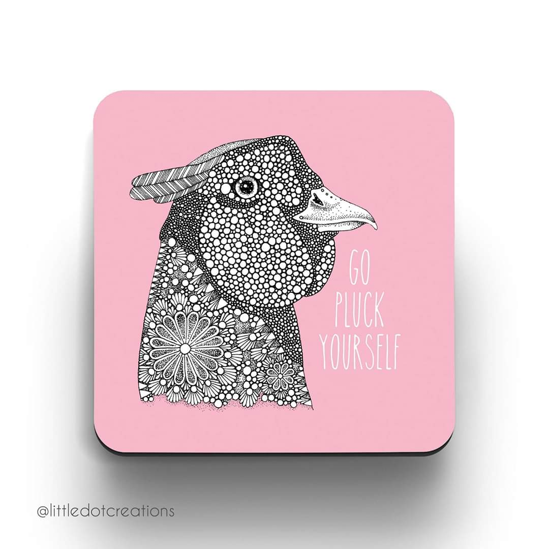 Image of Go Pluck Yourself Coaster