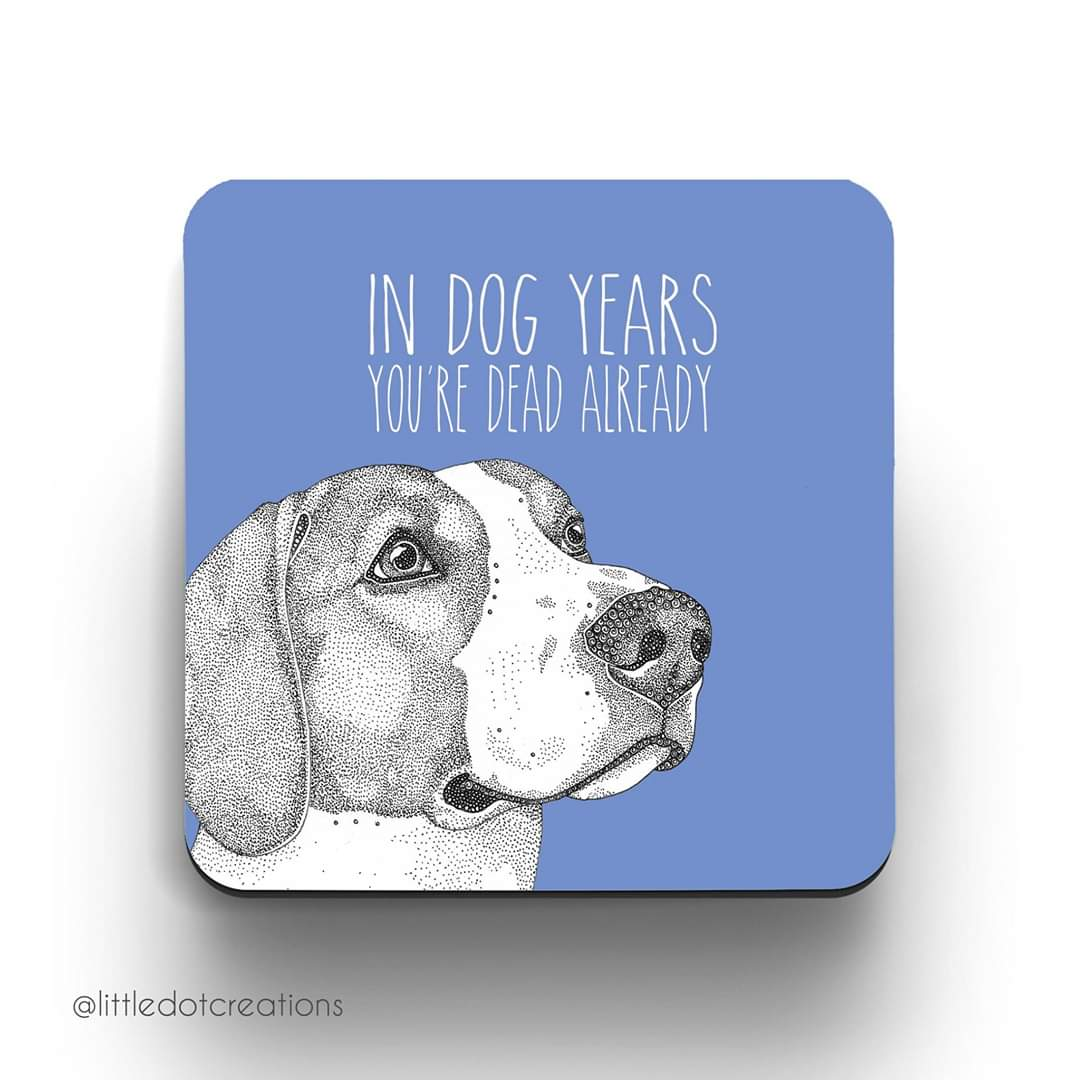 Image of Dog Years Coaster