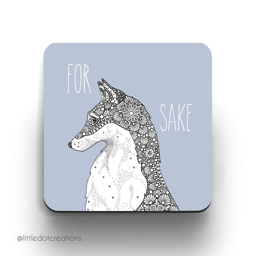 Image of For Fox Sake Coaster