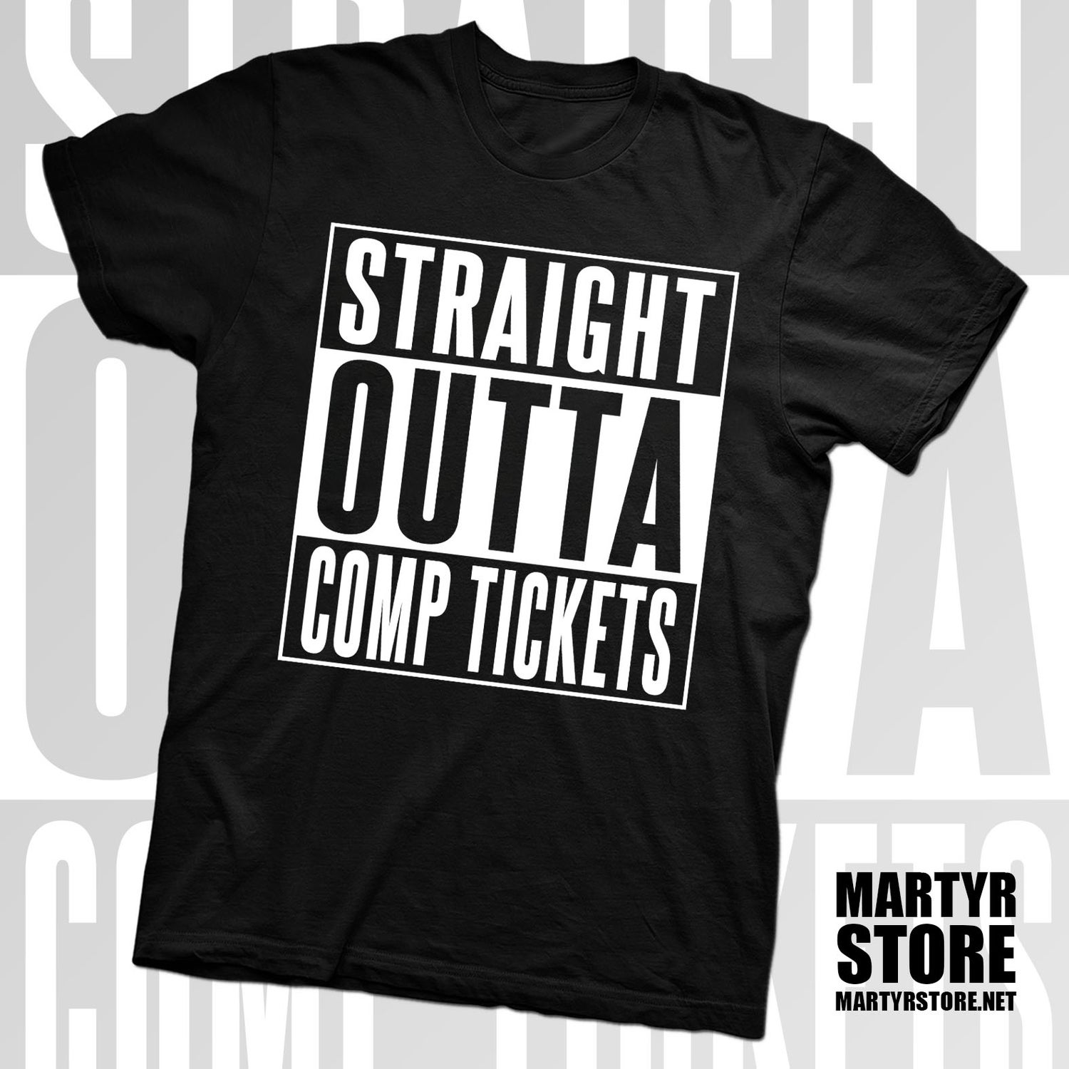 Image of STRAIGHT OUTTA COMP TICKETS T-SHIRT