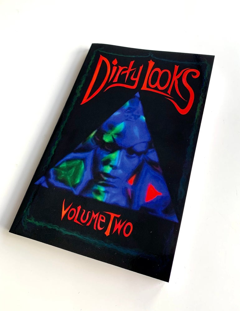 Image of Dirty Looks Volume 2 - REPRINT!