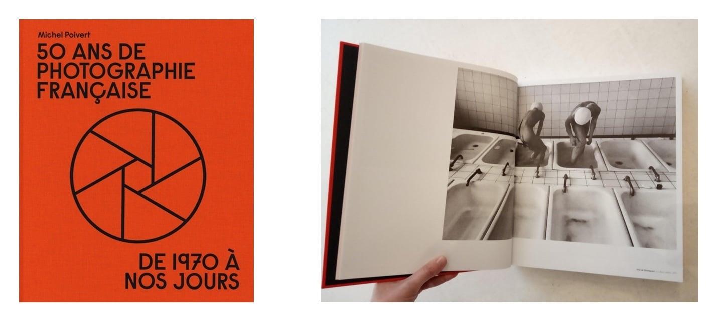 Image of  50 ans de photographie française de 1970 à nos jours de  Michel Poivert