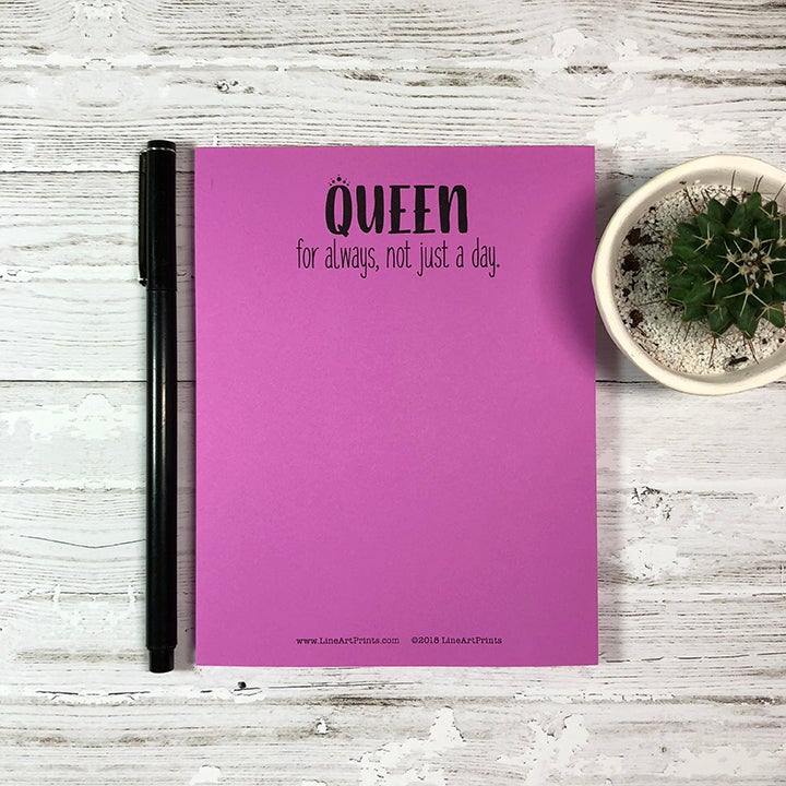 Queen for always, not just a day. - Gift for your royals - purple blank notepad