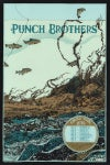 "LAST COPIES: Punch Brothers (Spring Tour 2014) • L.E. Official Poster (16"" x 24"")"
