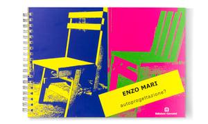 Image of ENZO MARI, AUTOPROGETTAZIONE?
