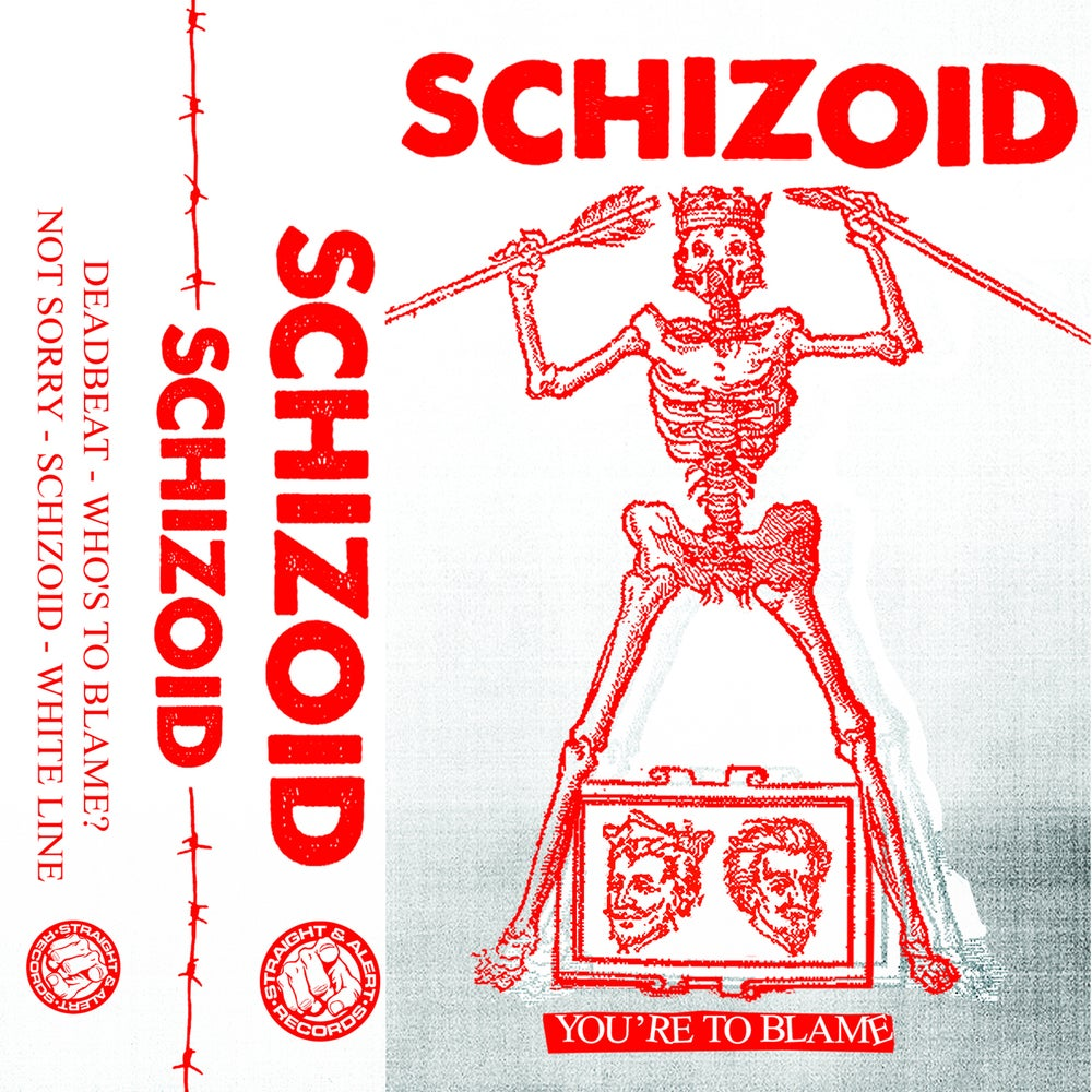 Image of Schizoid - You're To Blame [Tape] - 2nd press