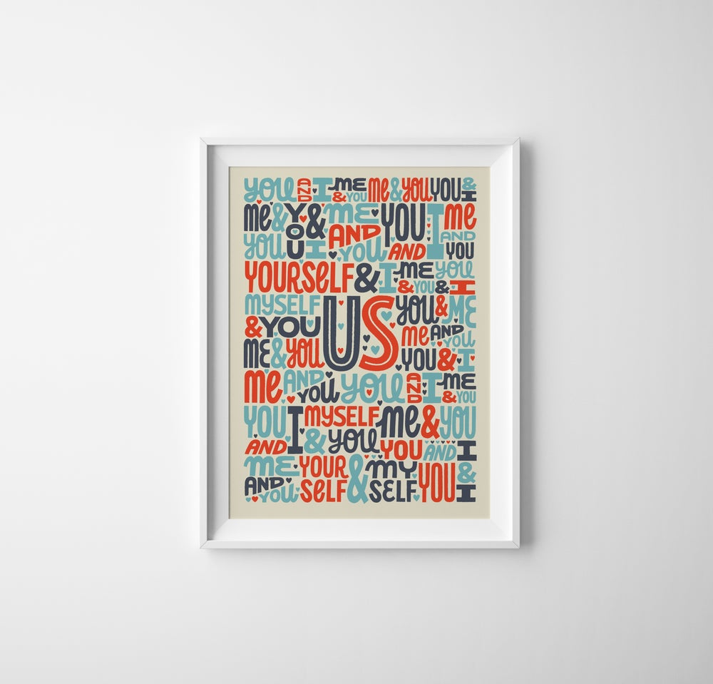"""Image of """"US"""" Limited Edition Screen Print"""