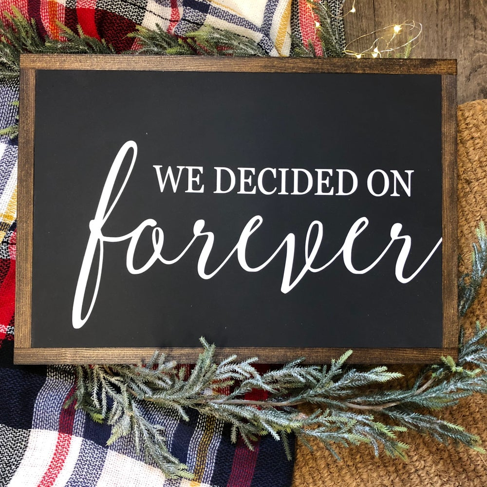 Image of We Decided On Forever