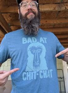 Image of Bad at Chit Chat