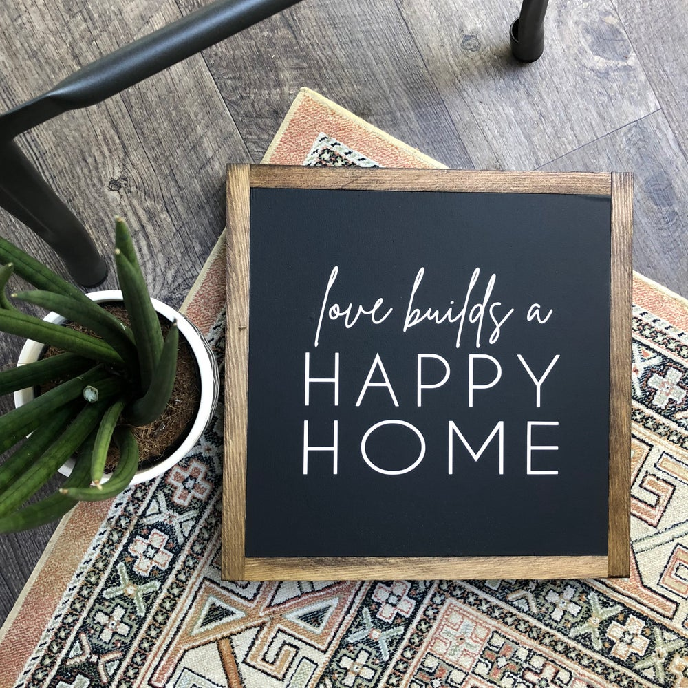 Image of Love builds a Happy Home