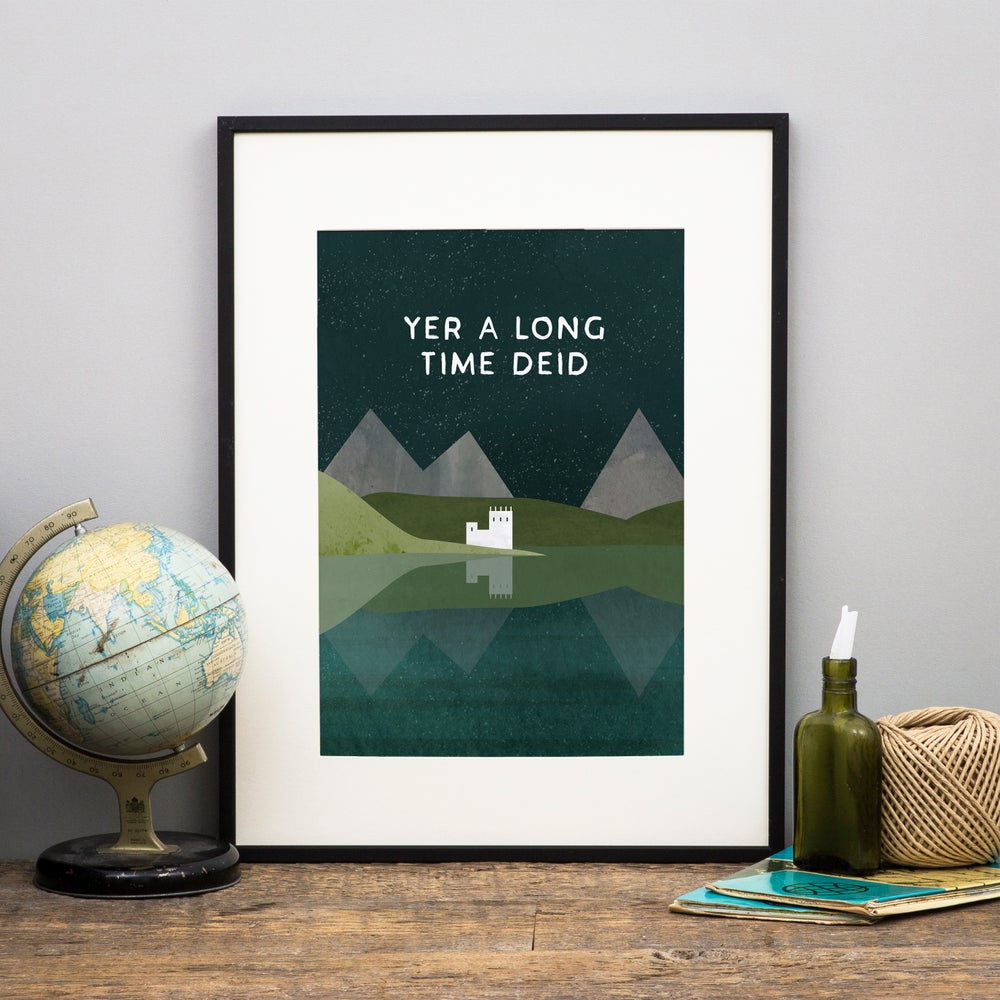 Image of Long time Deid (Print)