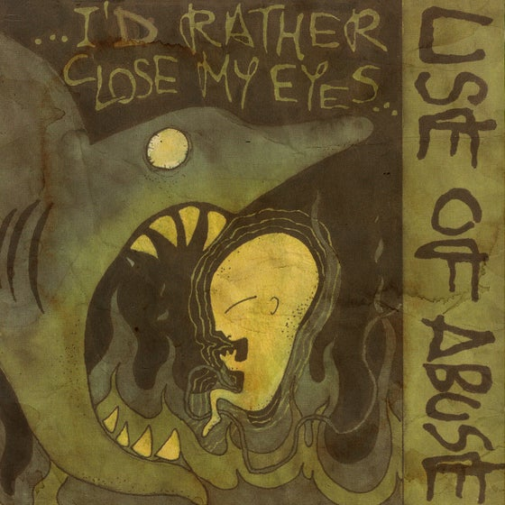 "Image of PRE-ORDER NOW!!! LADV134 - USE OF ABUSE ""...I'd rather close my eyes"" 12"" REISSUE"
