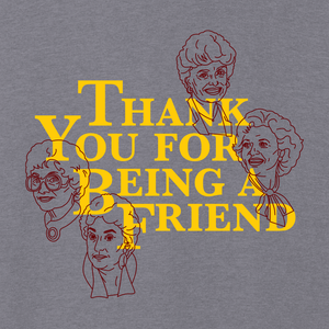 Image of Thank You For Being A Friend