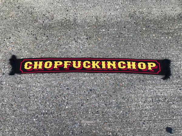 Image of CHOPFUCKINCHOP - scarf