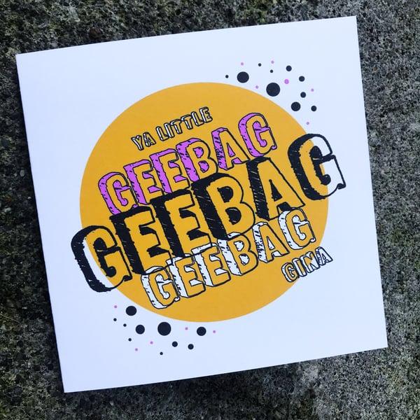 Image of G G Geebag