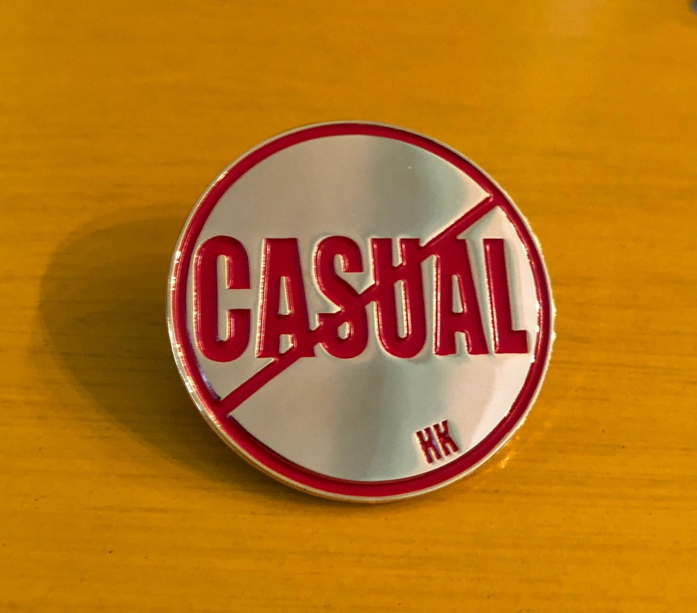 "Image of ""Can't Keep It Casual"" Pin"