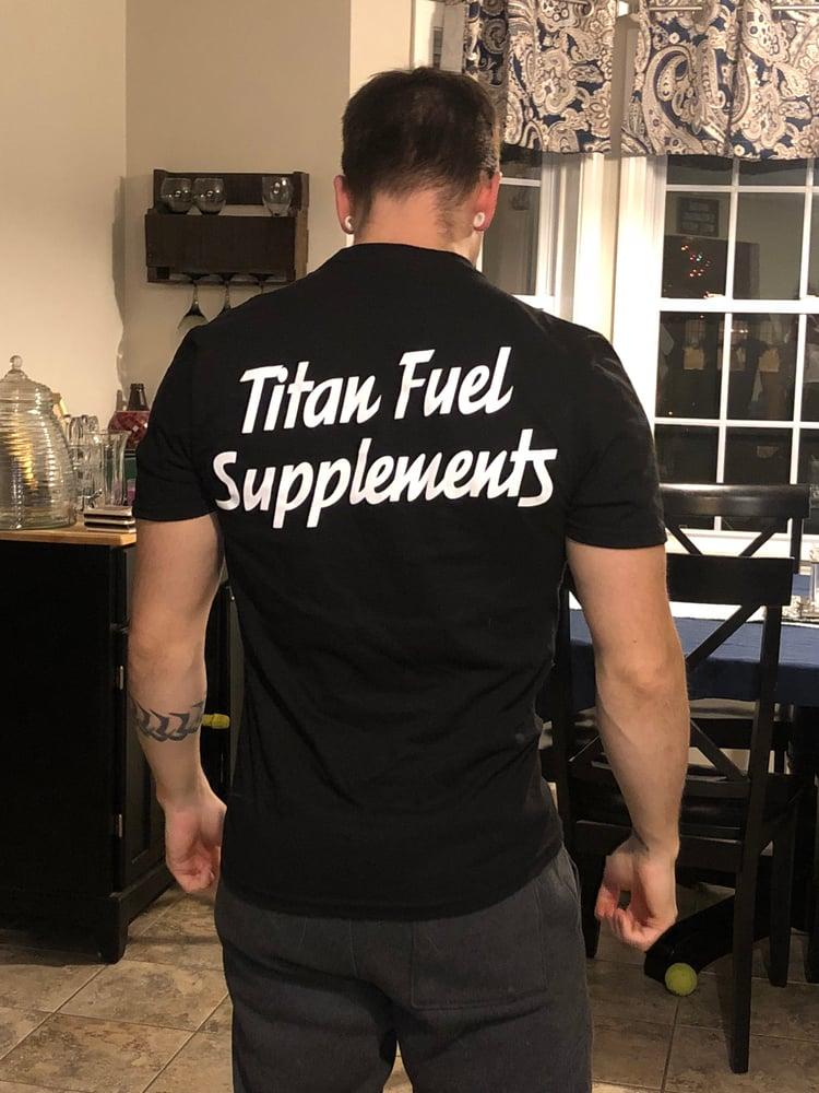 Image of Titan Fuel T shirts
