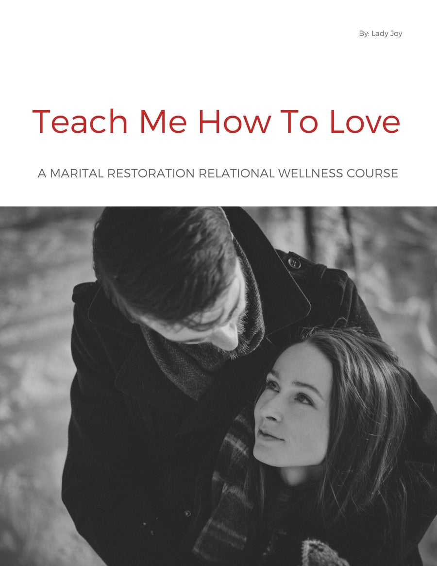 Image of Teach Me How To Love Marital Restoration Course