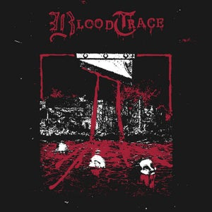 Image of BLOOD TRACE - DEMO  (LIMITED 150 ONLY)